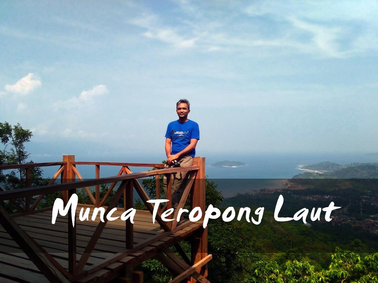 Munca Teropong Laut - Munca Lampung - Muncak Tirtayasa