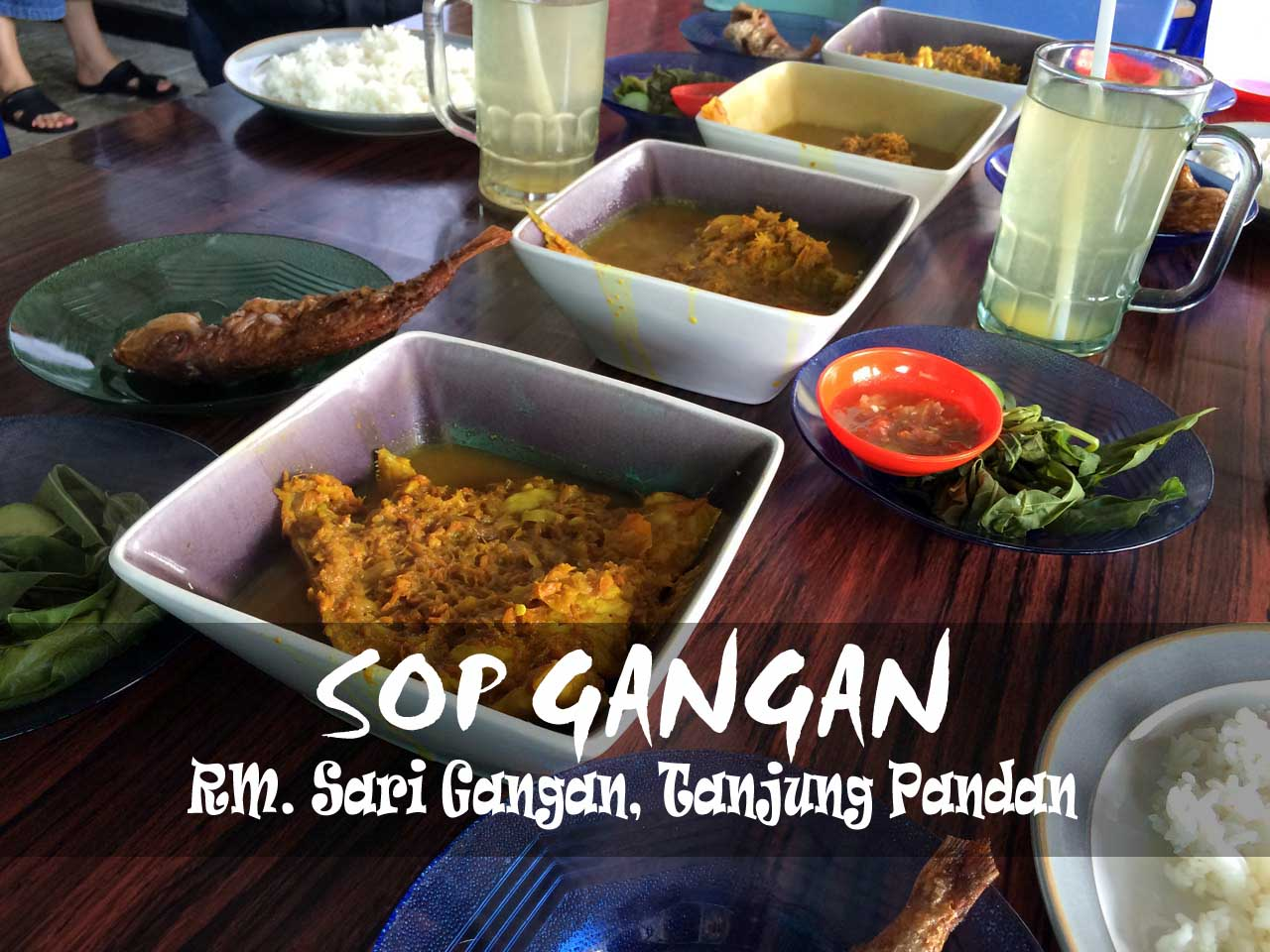 Sop Gangan - RM Sari Gangan - Kuliner Belitung - Yopie Pangkey - 8