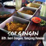 Sop Gangan - RM Sari Gangan - Kuliner Belitung - Yopie Pangkey