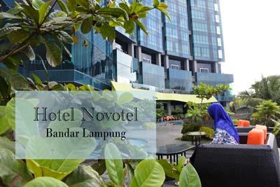 Hotel Novotel Bandar Lampung