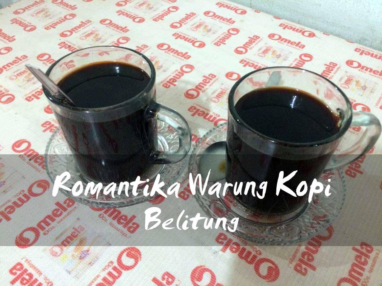 romantika-warung-kopi-belitung
