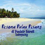Pesona Pulau Pisang di Pesisir Barat Lampung - thumbnail - Yopie Pangkey