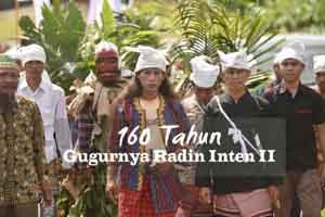 Wisata sejarah - 160 tahun gugurnya Radin Inten II